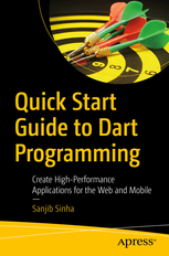 Quick Start Guide to Dart Programming cover